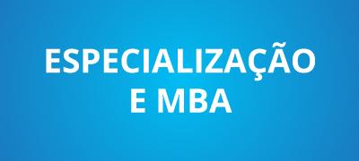 Conheça os cursos de Especialização e MBA