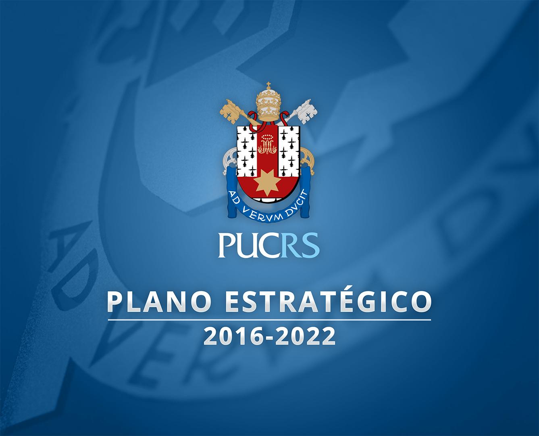 Planejamento Estratégico da PUCRS 2016-2022