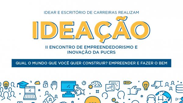 Empreendedorismo e impacto socialsão os temas do 2º Ideação