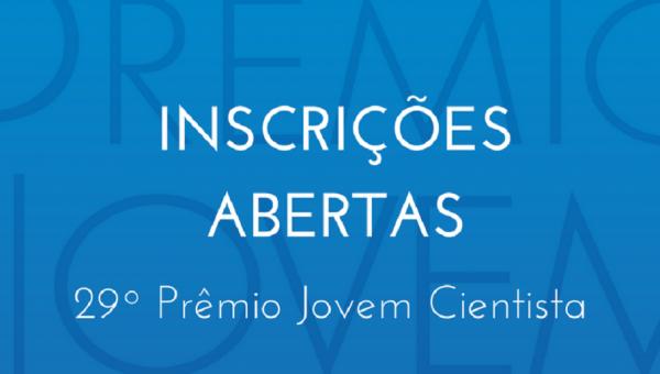 Prêmio Jovem Cientista 2018 está com inscrições abertas