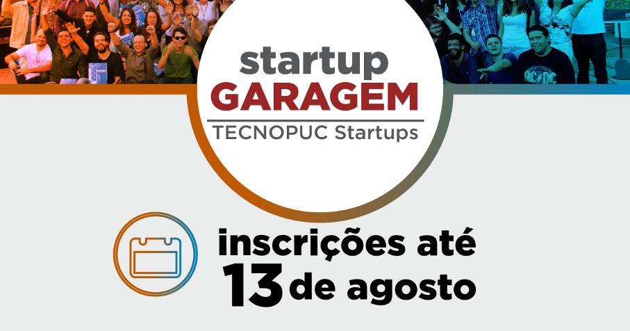 startup garagem, tecnopuc, ideias inovadoras