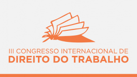 Escola promove congresso internacional sobre Direito do Trabalho