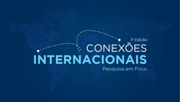 Conexões Internacionais acontece nesta quinta-feira, no prédio 50