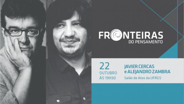 Javier Cercas e Alejandro Zambra em debate especial no Fronteiras do Pensamento