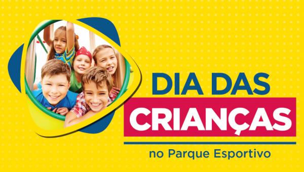 Parque Esportivo comemora o Dia das Crianças em 20 de outubro
