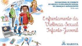 Rede Marista destaca o combate à violência sexual infanto-juvenil