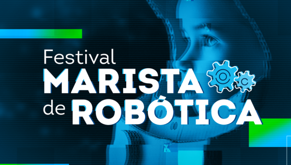 Festival Marista de Robótica está com inscrições abertas