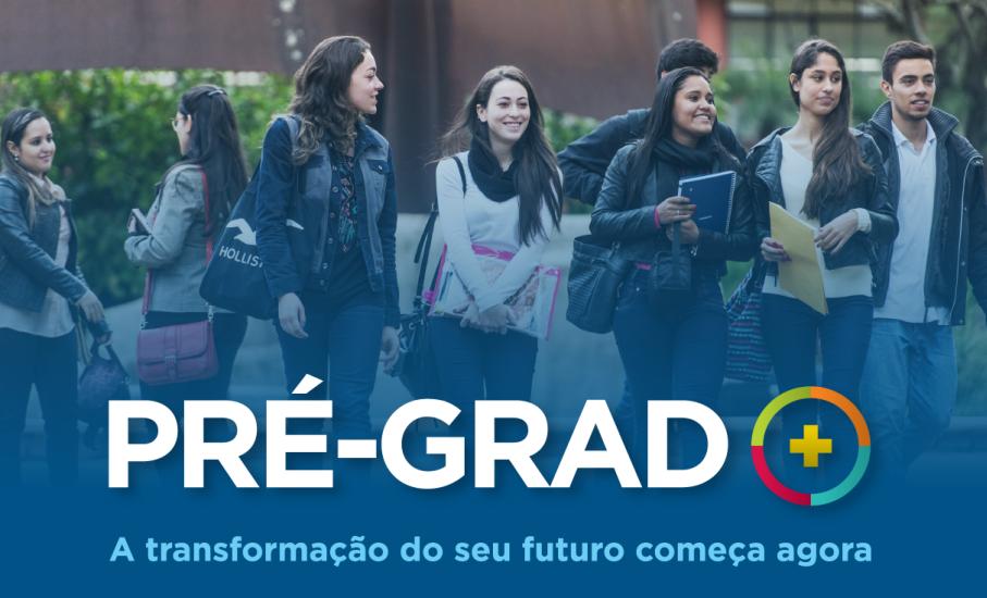 PreGrad, Ensino Medio, Graduação