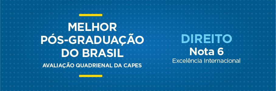 Melhor Pós-Graduação do Brasil - Programa de Pós-Graduação em Direito, nota 6