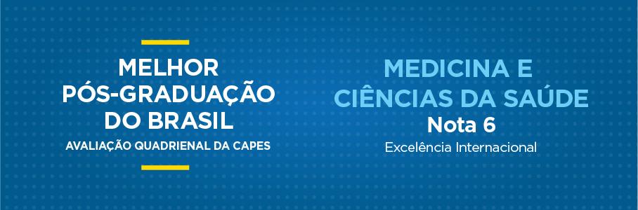 Melhor Pós-Graduação do Brasil - Medicina e Ciências da Saúde, nota 6.