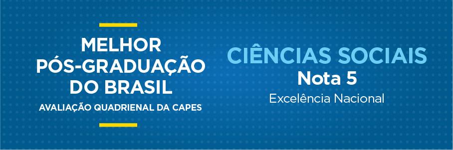 Melhor Pós-Graduação do Brasil - Ciências Sociais, nota 5.