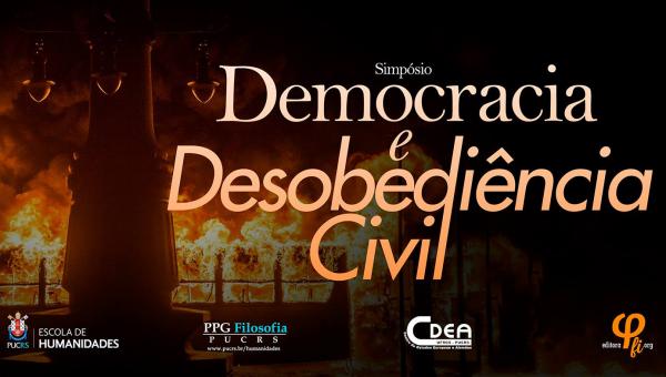Simpósio analisa relações entre Democracia e Desobediência Civil