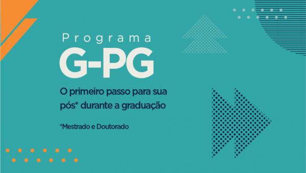 Programa G-PG: faça disciplinas de mestrado e doutorado durante a Graduação