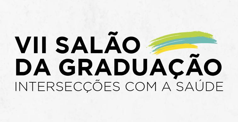 VII Salão de Graduação